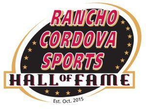 Rancho Cordova Sports Hall of Fame - 2016 Inductees