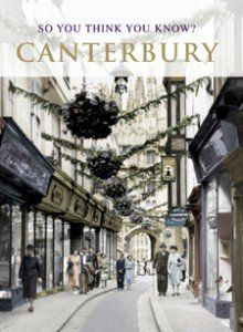 So You Think You Know Canterbury book front cover