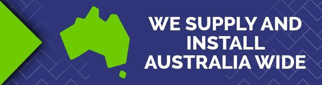 We supply and install Australia Wide