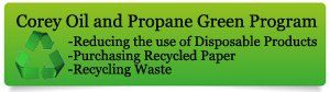 Check out Corey Oil and Propane's Green Program.