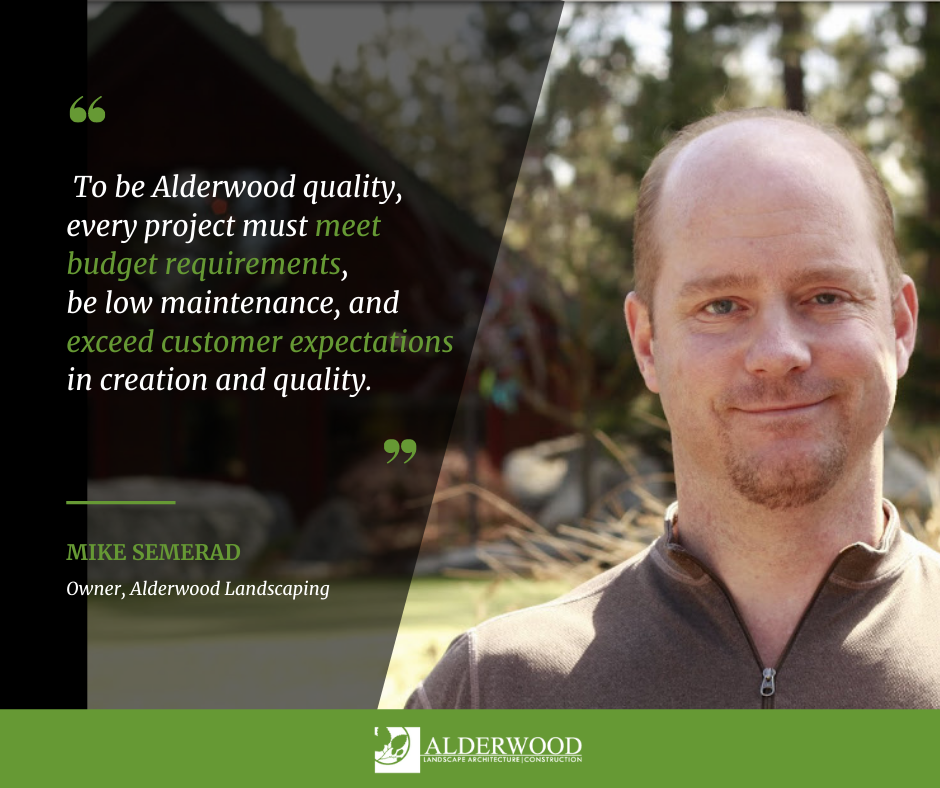 Alderwood Landscaping Quality Mike Semerad