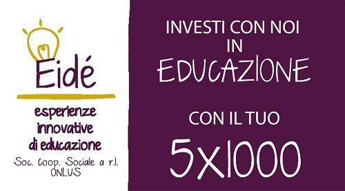un biglietto con scritto Eide' investi con noi in educazione con il tuo  5x1000