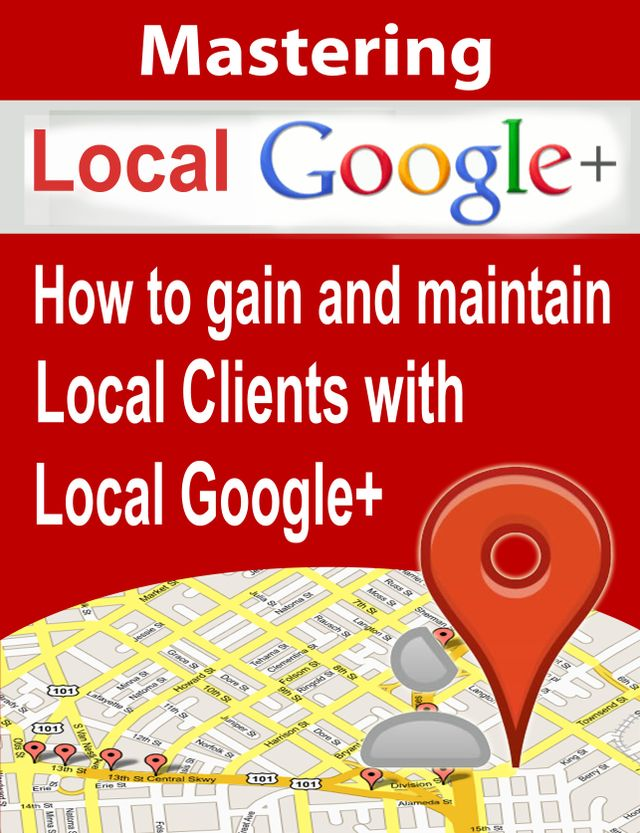 Free Download Mastering Google Local
