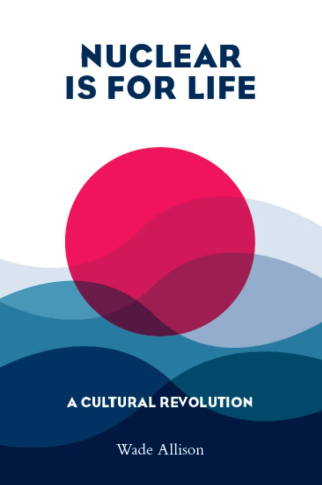 Nuclear is for life book cover