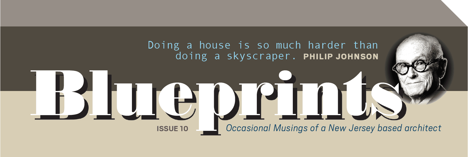 BLUEPRINTS, Yoga Practice, Architect's Practice, Design NJ Editors on Current Trends, A Fancy Face on a Humble Home