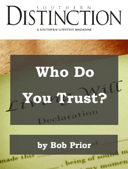 Who Do You Trust Bob Prior Southern Distinction