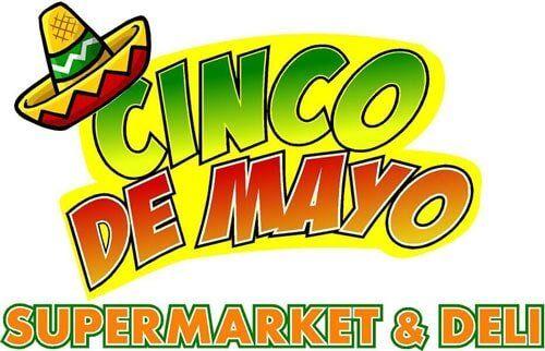 Cinco De Mayo Supermarket Deli