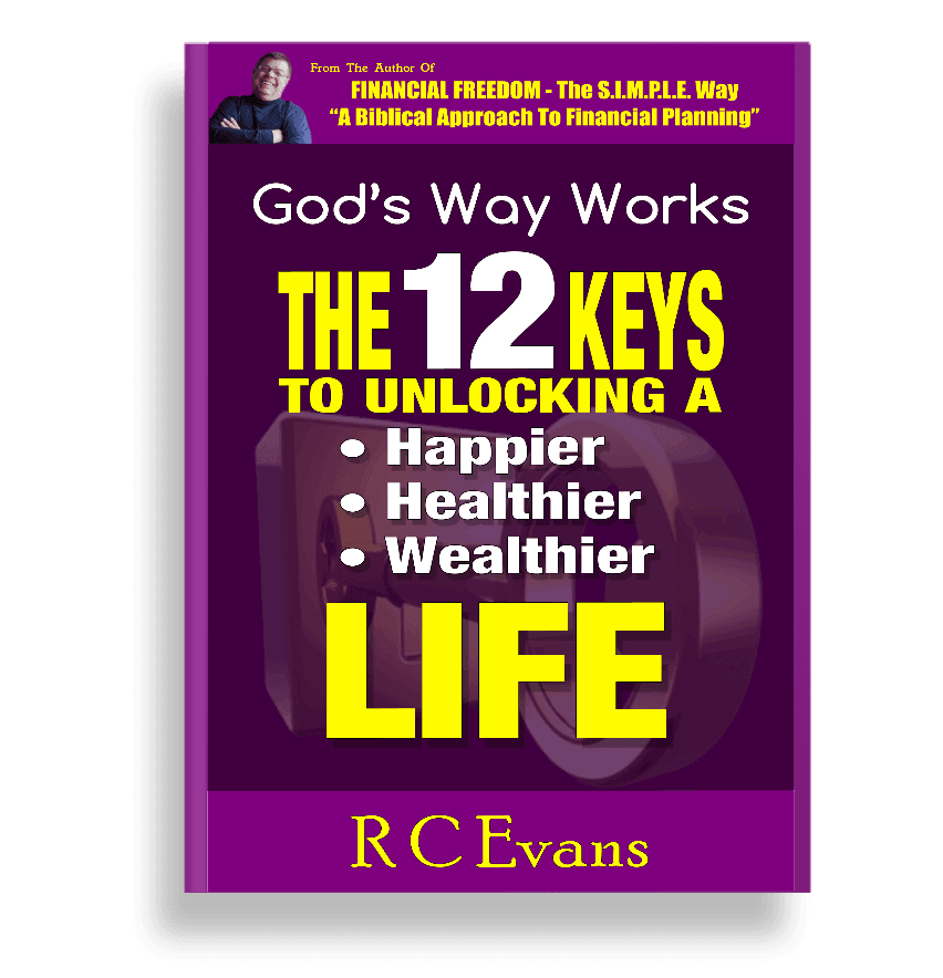 The 12 Keys To Living Life As God Intended