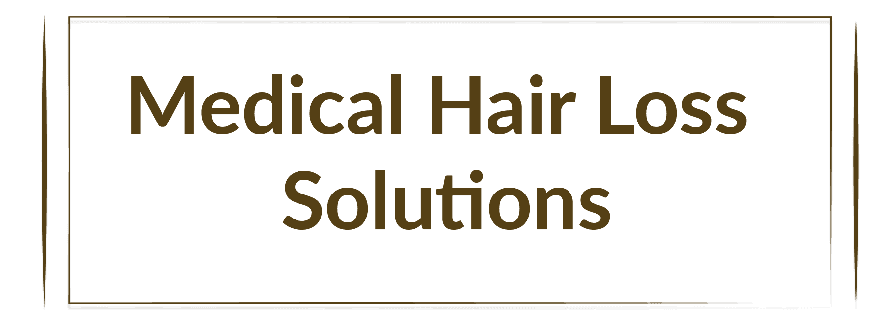 Medical Hair Loss Solutions
