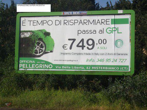 un cartellone pubblicitario con scritto E' Tempo Di Risparmiare Passa Al GPL 749.00 euro