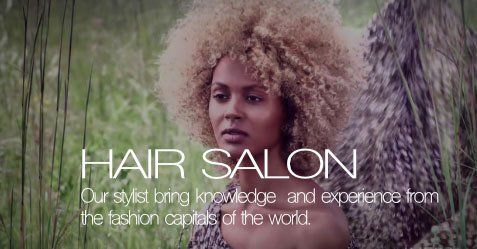 Hair salon experts with knowledge and experience from the fashion capitals
