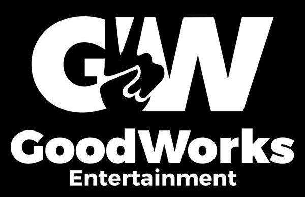 GOODWORKS ENTERTAINMENT