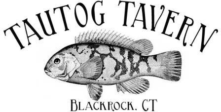 Tautog Tavern Black Rock
