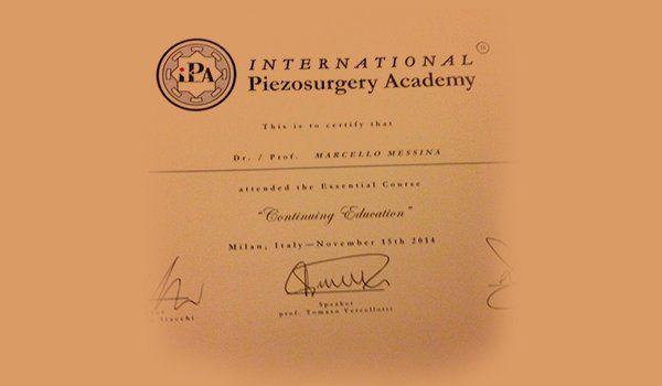 un certificato rilasciato a Marcello Messina con scritto International Piezosurgery Academy