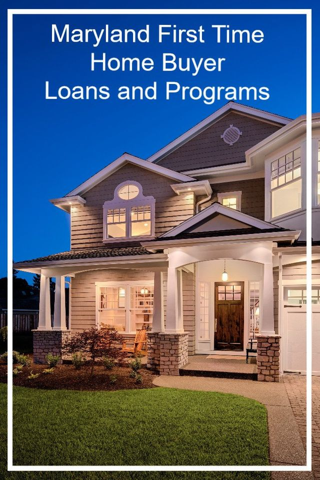 Marylandlending Com Maryland First Time Home Buyer Programs