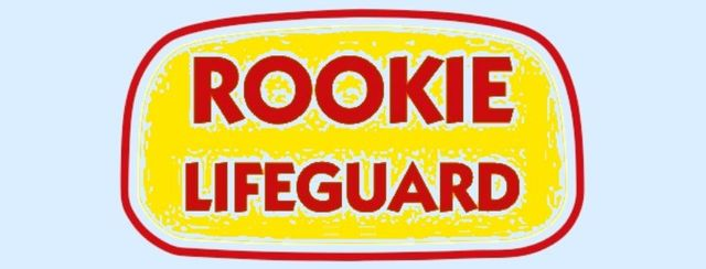 760013f7903 Invitation to Rookie Lifeguard Course