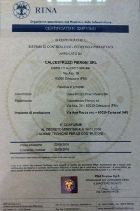 Certificato Sistema di controllo del processo produttivo conferito a Calcestruzzi Pieroni