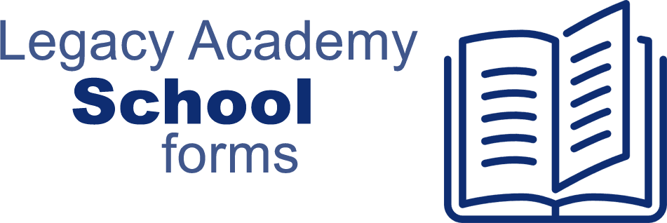 Legacy Academy Shool forms