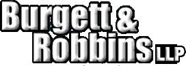 Burgett & Robbins LLP