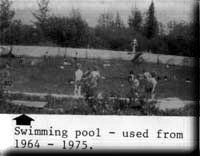 Swimming pool, used from 1964-1975