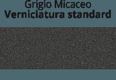 Grigio Micaceo - verniciatura standard