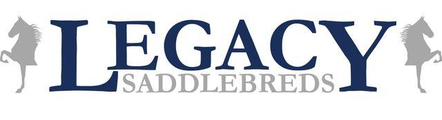 Legacy Saddlebreds