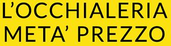 L'OCCHIALERIA METÀ PREZZO - Logo