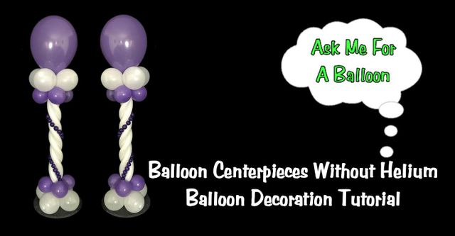 Balloon decoration video tutorials for Balloon decoration ideas no helium
