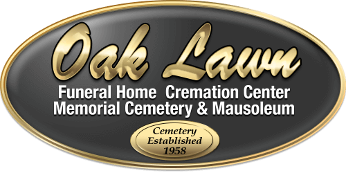 Oak Lawn Funeral Home, Cremation Center, Memorial Cemetery & Mausoleums