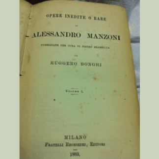 Manzoni: Opere inedite e rare, libreria cesaretti roma, letteratura italiana roma
