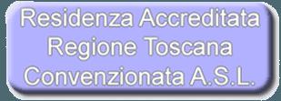 residenza accreditata regione toscana convenzionata a.s.l.