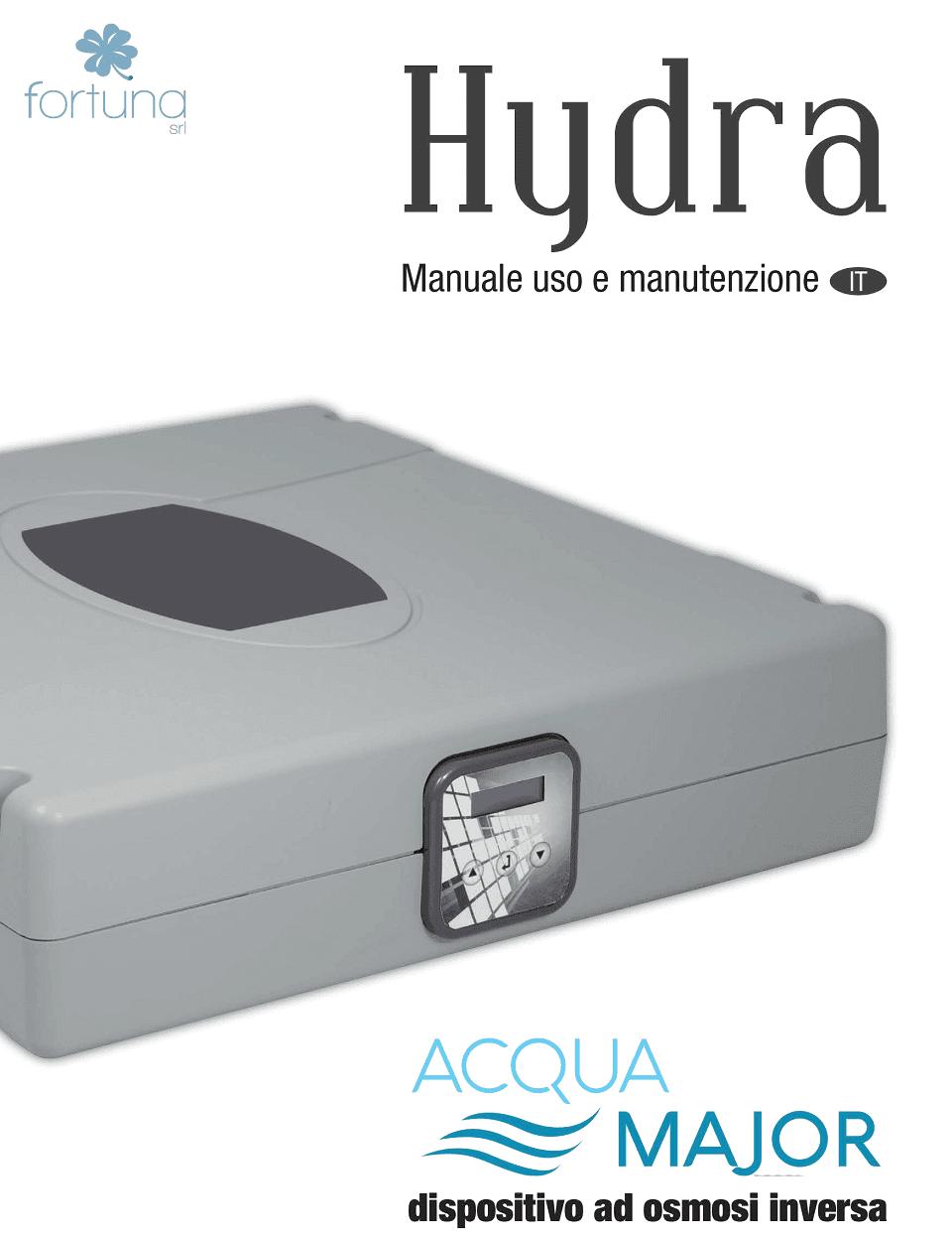 manuale d`uso e manutenzione dispositivo acqua major Hydra
