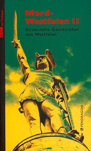 Mordwestfalen II - Kurzkrimi von Jürgen Siegmann