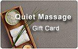 Quiet Massage Gift Card