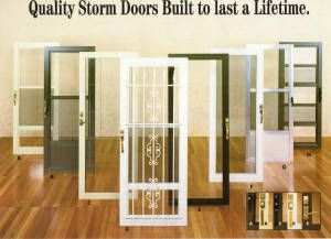 Storm Doors in different color choices and styles