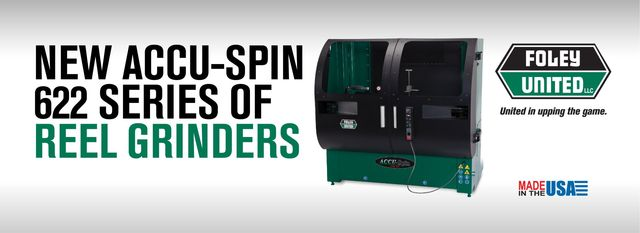 NEW ACCU-SPIN 622 SERIES OF REEL GRINDERS–SPIN GRINDER WITH
