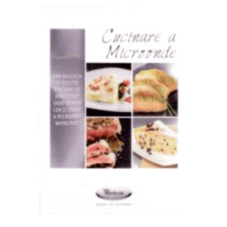 ricettario per cucinare a microonde