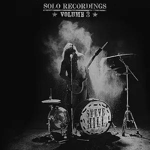 Steve Hill Solo Recordings Vol.3