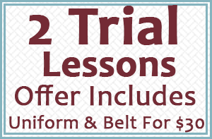 2 Free Lessons, Offer Includes Uniform & Belt