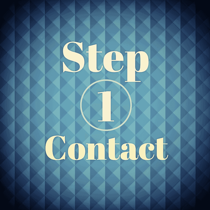 Step 1: Contact