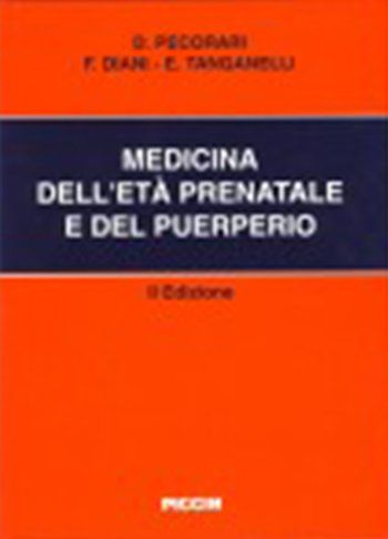 il libro del Dr.Tanganelli Medicina dell'età' prenatale e del puerperio