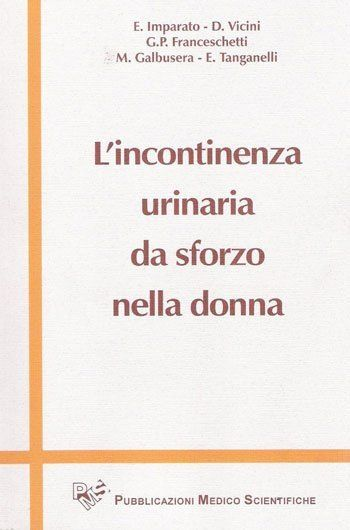 il libro  L'incontinenza urinaria da sforzo nella donna