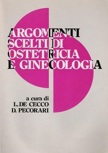 il libro Argomenti Scelti Di Ostetricia E Ginecologia