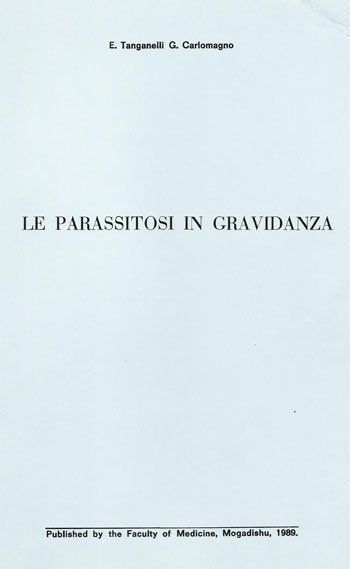 il libro del Dr. Tanganelli e del Dr. G Carlomagno Le Parassitosi In Gravidanza