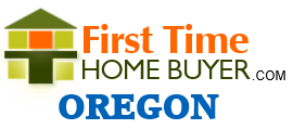 First Time Home Buyer Oregon Mortgage Program