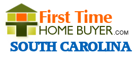 First Time Home Buyer - South Carolina Mortgage Program