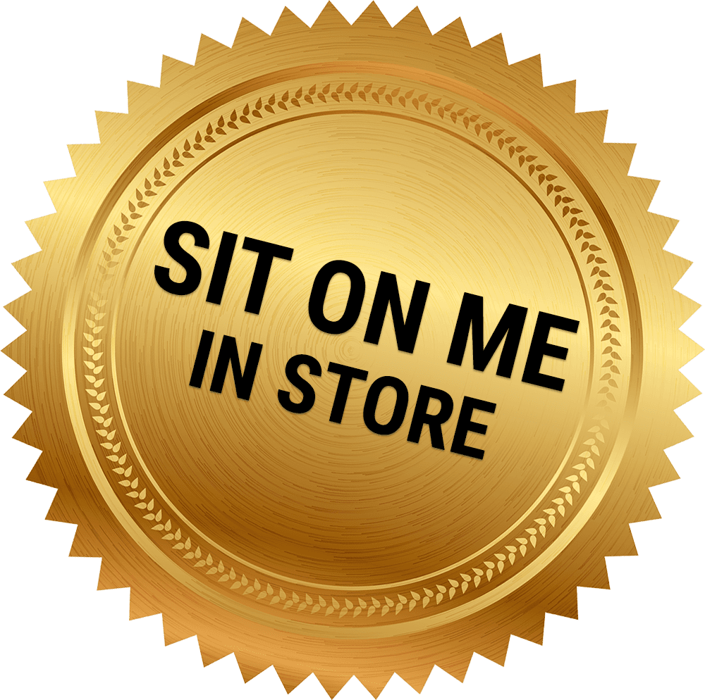 Gold badge saying Sit On Me In Store