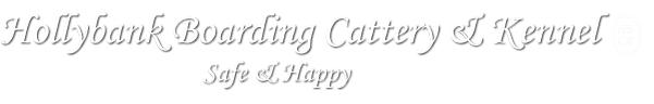 Hollybank Boarding Cattery & Kennel - Safe & Happy - Company Logo