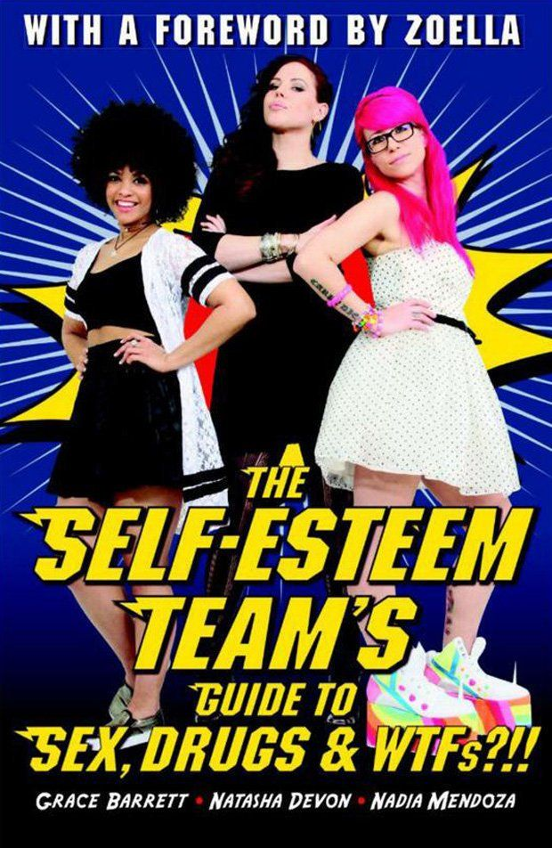 cover of The Self-Esteem Team's Guide to Sex, Drugs & WTFs?! with a foreword by Zoella
