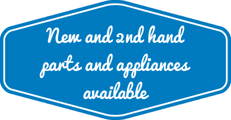 New and 2nd hand parts and appliances available